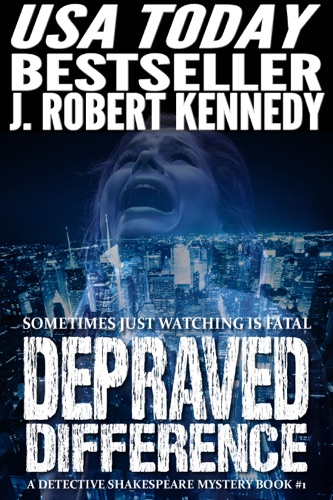 J. Robert Kennedy - Depraved Difference