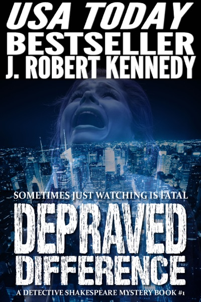 Depraved Difference - J. Robert Kennedy book cover
