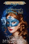 Lord Blackwoods Valentine Ball