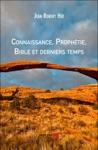 Connaissance Prophtie Bible Et Derniers Temps
