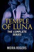 Temple of Luna: The Complete Series Bundle