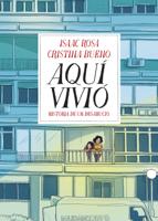 Isaac Rosa & Cristina Bueno - Aquí vivió artwork