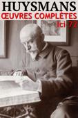Joris-Karl Huysmans - Oeuvres complètes