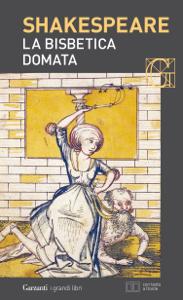 La bisbetica domata. Con testo a fronte Libro Cover