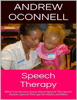 Speech Therapy - Andrew Oconnell