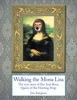 Walking The Mona Lisa