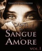 Canti di Sangue e Amore Vol.1 (Alba di Guerra)