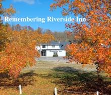 Remembering Riverside Inn