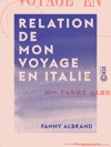 Relation De Mon Voyage En Italie