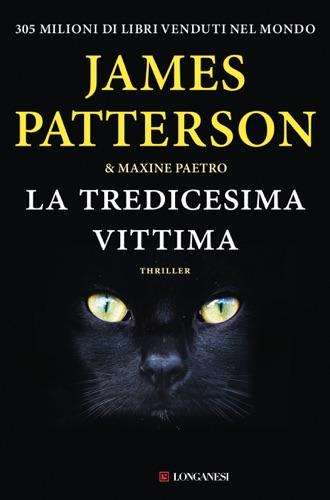 James Patterson & Maxine Paetro - La tredicesima vittima