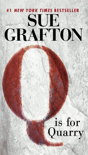 Sue Grafton - Q Is For Quarry