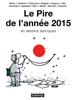 Lasserpe, Berth, Cambon, Chimulus, Deligne, Faujour, JIHO, Lacombe, Mric, Mutio, Samson, Soulcié & Editions Iconovox - Le Pire de l'année 2015 artwork