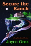 Secure The Ranch A Josephine Stuart Mystery