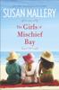 Susan Mallery - The Girls of Mischief Bay artwork