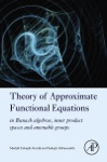 Theory Of Approximate Functional Equations