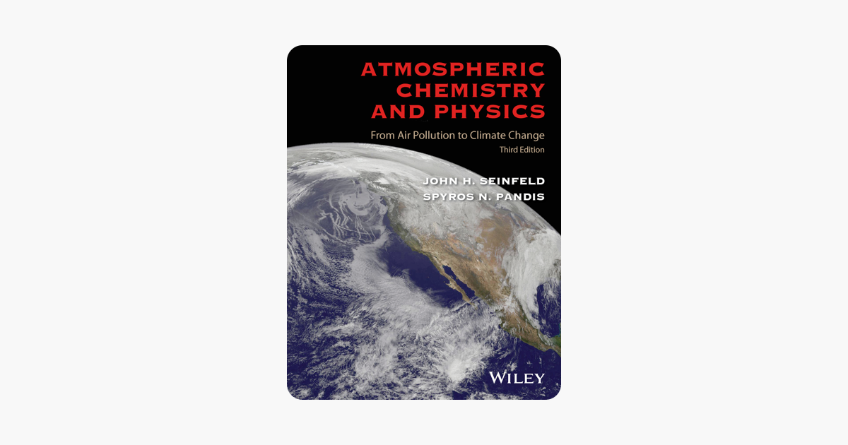 Atmospheric Chemistry and Physics - John H. Seinfeld & Spyros N. Pandis