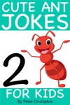 Cute Ant Jokes For Kids