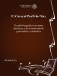 El Gereral Porfirio Diaz
