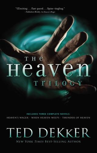 Ted Dekker - The Heaven Trilogy