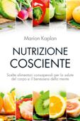 Nutrizione cosciente Book Cover