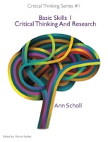 Critical Thinking Series #1: Basic Skills 1 -Critical Thinking and Research