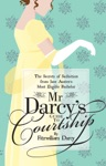 Mr Darcys Guide To Courtship