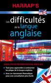 Harrap's Difficultés de la langue anglaise