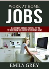 Work At Home Jobs 95 Legitimate Companies That Will Pay You To Work From The Comfort Of Your Own Home