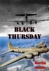 Black Thursday [Illustrated Edition]