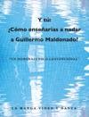 Y T Cmo Ensearas A Nadar A Guillermo Maldonado