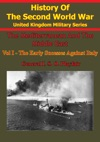 The Mediterranean And Middle East Volume I The Early Successes Against Italy To May 1941 Illustrated Edition
