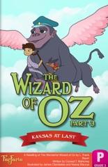 The Wizard of Oz: Kansas at Last