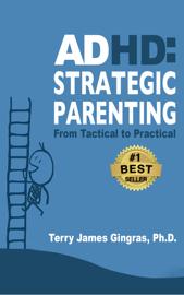 ADHD: Strategic Parenting
