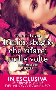 L'unico sbaglio che rifarei mille volte di Lauren Layne Copertina del libro