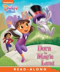 Dora in Magic Land (Dora and Friends) (Enhanced Edition)