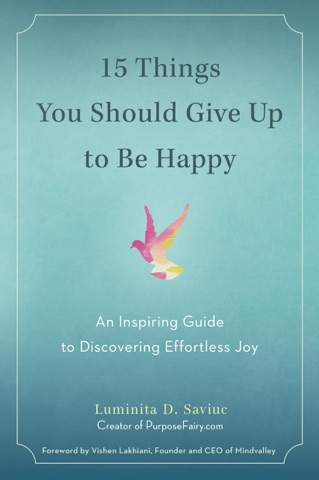 15 Things You Should Give Up to Be Happy PDF Download