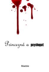 Princezná a psychopat