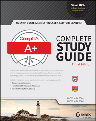 CompTIA A+ Complete Study Guide - Quentin Docter, Emmett Dulaney & Toby Skandier book