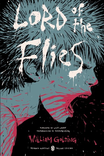 William Golding, Stephen King, E. M. Forster & Jennifer Buehler - Lord of the Flies