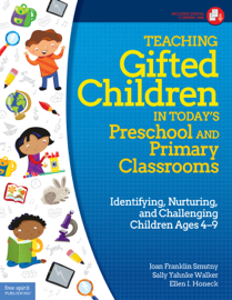 Teaching Gifted Children in Today's Preschool and Primary Classrooms book