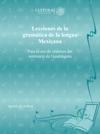 Lecciones De La Gramatica De La Lengua Mexicana