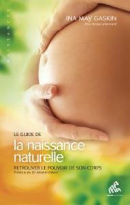 Le guide de la naissance naturelle Book Cover