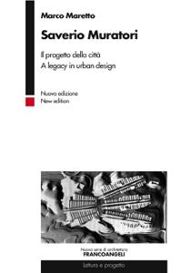 Saverio Muratori. Il progetto della città. A legacy in urban design Copertina del libro