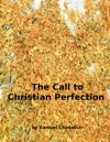 The Call To Christian Perfection