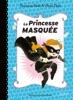 La Princesse Masquée