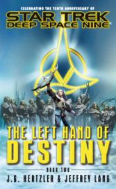 Star Trek: Deep Space Nine: The Left Hand of Destiny, Book Two