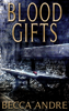 Becca Andre - Blood Gifts  artwork