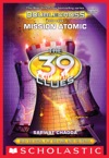 Mission Atomic The 39 Clues Doublecross Book 4