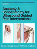 Anatomy & Sonoanatomy for Ultrasound Guided Pain Interventions
