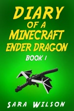 Minecraft: Diary Of An Ender Dragon